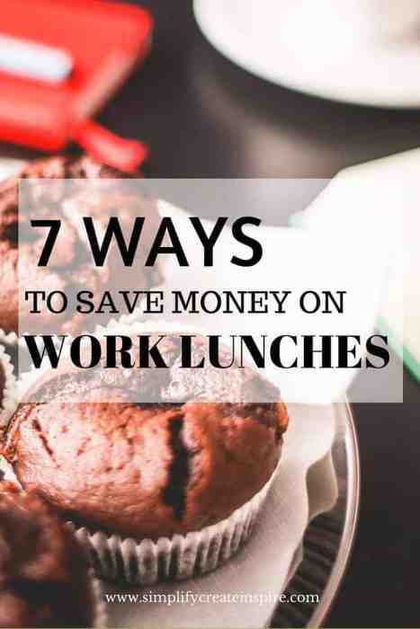 7 Ways to save money on work meals