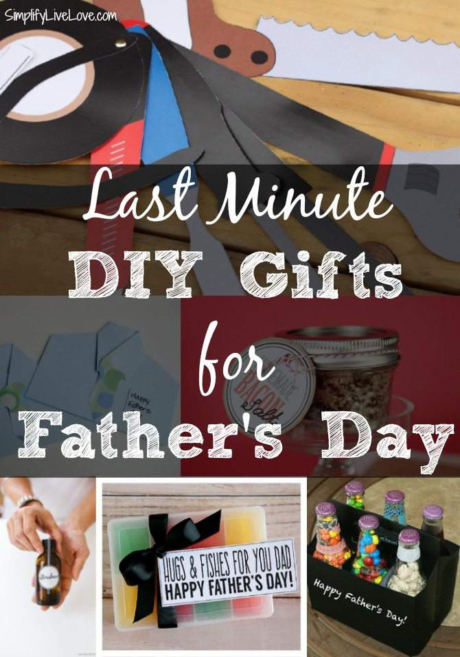 Last Minute DIY Fathers Day Gifts Simplify Live Love