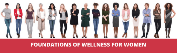 Foundations of Wellness for Women