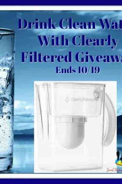 Welcome to the Drink Clean Water With Clearly Filtered Giveaway Ends 10/19
