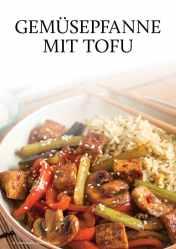 Gesund und fix - Kochen mit dem Thermomix - Gemüsepfanne mit Tofu 0218