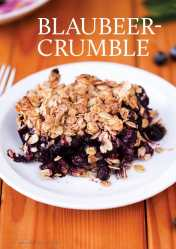 Gesund und fix - Blaubeer-Crumble 0218
