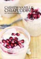 Gesund und fix - Kochen mit dem Thermomix - Cashew-Vanille-Chiapudding mit Granatapfelkernen 0218
