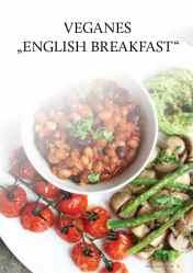 Gesund und fix - Kochen mit dem Thermomix - Veganes English Breakfast 0218