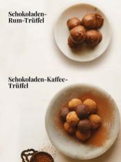 Rezept - Schokoladen-Rum-Trüffel & Schokoladen-Kaffee-Trüffel - Simply Kreativ – Neue Rezepte für den Thermomix® 03/18