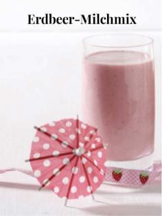 Rezept - Erdbeer-Milchmix - Simply Kreativ Erdbeeren- und Spargel-Rezepte für den Thermomix®