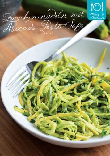 Rezept - Zucchininudeln mit Avocado-Pesto-Soße - Gesund & Fix mit dem Thermomix - 05/2018