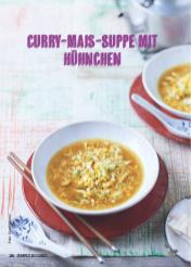 Rezept - Curry-Mais-Suppe mit Hühnchen - Simply Kochen Suppen & Eintöpfe 01/2018