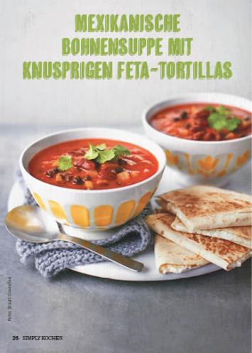 Rezept - Mexikanische Bohnensuppe mit knusprigen Feta-Tortillas - Simply Kochen Suppen & Eintöpfe 01/2018