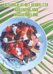 Rezept - Sesamsalat mit gegrillter Aubergine und Wassermelone - Simply Kochen Mediterran 05/2018