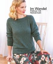 Strickanleitung - Im Wandel - Pullover mit Netzärmeln - Designer Knitting 05/2018