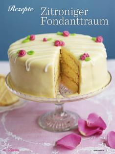 Rezept - Zitroniger Fondanttraum - Das grosse Backen - 11/2018