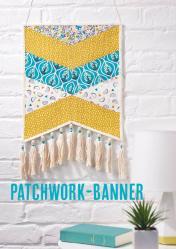 Nähanleitung - Patchwork-Banner - Simply Nähen - 01/2019