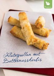 Rezept - Filoteigrollen mit Butternusskürbis - Simply Kreativ Superfood 01/2019
