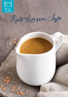 Rezept - Rote-Linsen-Soße - Simply Kreativ Superfood 01/2019