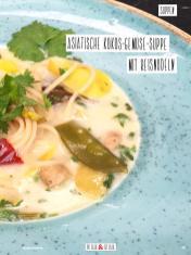 Rezept - Asiatische Kokos-Gemüse-Suppe mit Reisnudeln - Simply Kochen Sonderheft Detox 01/2019