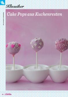 Rezept - Cake Pops aus Kuchenresten - Das große Backen 02/2019