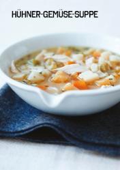 Rezept - Hühner-Gemüse-Suppe - Simply Kochen Sonderheft Paleo-Diät 01/2019