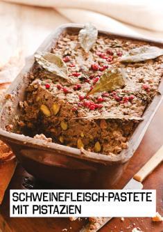 Rezept - Schweinefleisch-Pastete mit Pistazien - Simply Kochen Sonderheft Paleo-Diät 01/2019