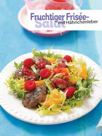 Rezept - Fruchtiger Frisée-Salat mit Hähnchenleber - Simply Kochen Sonderheft - Frühlingssalate