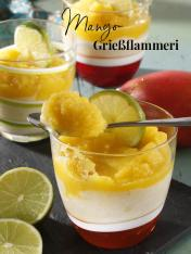 Rezept - Mango-Griessflammeri - Simply Kreativ Extra – Leckere Ideen für den Thermomix® 02/2019