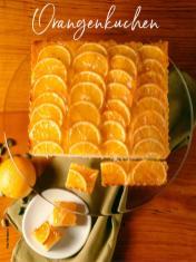 Rezept - Orangenkuchen - Simply Kreativ Extra – Leckere Ideen für den Thermomix® 02/2019
