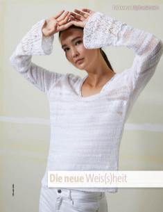 Strickanleitung - Die neue Weis(s)heit - Fantastische Frühlings-Strickideen 02/2019