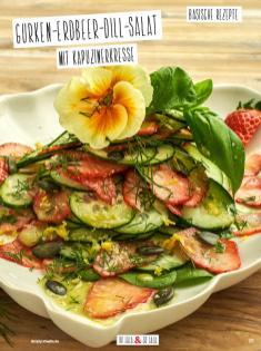 Rezept - Gurken-Erdbeer-Dill-Salat mit Kapuzinerkresse - Simply Kochen Sonderheft Basenfasten mit Andrea Sokol