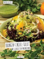 Rezept - Orangen-Fenchel-Salat mit gerösteten Pinienkernen - Simply Kochen Sonderheft Basenfasten mit Andrea Sokol