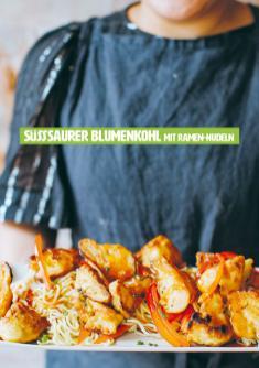 Rezept - Süßsaurer Blumenkohl mit Ramen-Nudeln - Healthy Vegan 04/2019