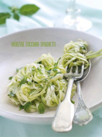 Rezept - Würzige Zucchini-Spaghetti - Bewusst Low Carb