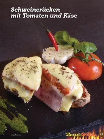 Rezept - Schweinerücken mit Tomaten und Käse - Simply Kochen Sonderheft Besser Grillen mit den Grillweltmeisten
