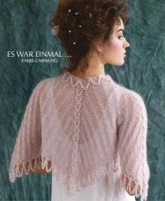 Strickanleitung - Es war einmal - Faeri-Umhang - Designer Knitting - 03/2019