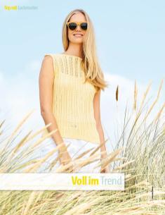 Strickanleitung - Voll im Trend - Fantastische Sommer-Strickideen 03/2019