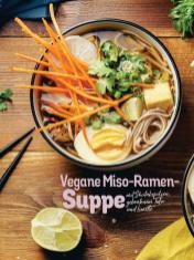 Rezept - Vegane Miso-Ramen-Suppe mit Shiitakepilzen, gebratenem Tofu und Limette - Simply Kochen Sonderheft Nudeln