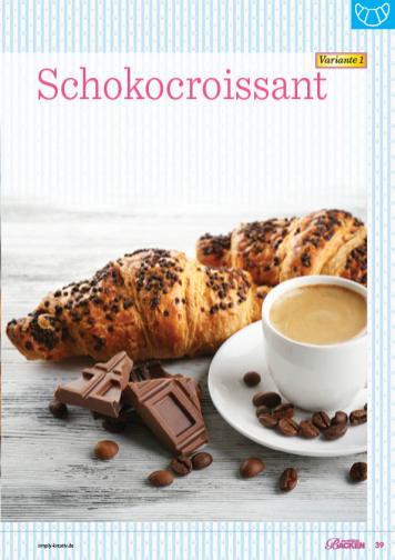 Backanleitung - Schokocroissant - Das große Backen 05/2019