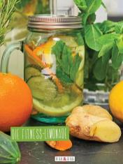 Rezept - Die Fitness-Limonade - Clean Food - olala solala mit Andrea Sokol - 01/2019