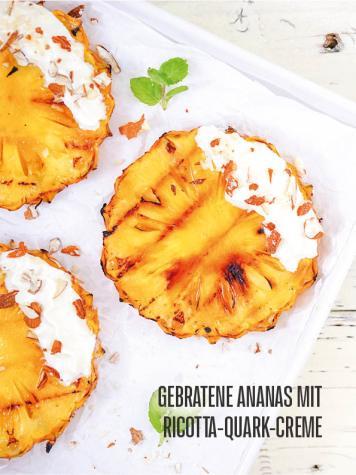 Rezept - Gebratene Ananas mit Ricotta-Quark-Creme - Bewusst Lowcarb Sonderheft - 02/2019
