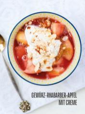 Rezept - Gewürz-Rhabarber Apfel mit Creme - Bewusst Lowcarb Sonderheft - 02/2019