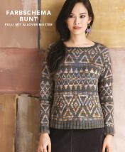 Strickanleitung - Farbschema Bunt - Pulli mit Allover-Muster - Designer Knitting - 05/2019