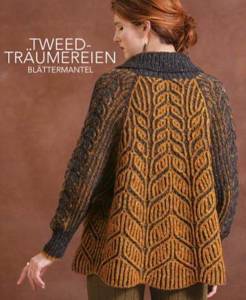 Strickanleitung - Tweed-Träumereien - Blättermantel - Designer Knitting - 05/2019