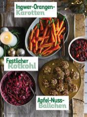 Rezept - Ingwer-Orangen-Kartoffeln, Festlicher Rotkohl und Apfel-Nuss-Bällchen - Simply Kochen Weihnachts-Menü – 05/2019