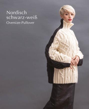 Strickanleitung - Nordisch schwarz-weiß - Oversize-Pullover - Designer Knitting 06/2019