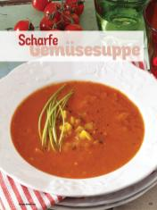 Rezept - Scharfe Gemüsesuppe - Simply Kochen Diät-Rezepte für die ganze Familie