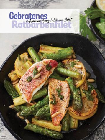 Rezept - Gebratenes Rotbarbenfilet auf grünem Spargel-Zitronen-Salat - Simply Kochen Sonderheft Low Carb