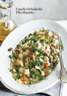 Rezept - Lauch-Grünkohl-Pilz-Risotto - Vegan Food & Living – 02/2020
