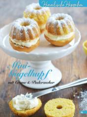 Rezept - Mini Gugelhupf mit Creme & Puderzucker - Simply Backen Kuchen & Kleingebäck – 01/2020