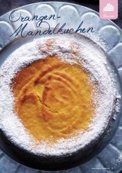 Rezept - Orangen-Mandelkuchen - Simply Kreativ Extra – Leckere Ideen für den Thermomix® 01/2020