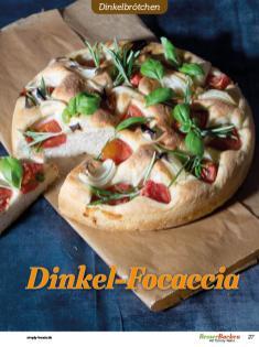 Rezept - Dinkel-Focaccia - Brötchen Backen mit Tommy Weinz Teil 2 – 03/2020