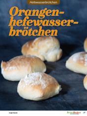 Rezept - Orangenhefewasserbrötchen - Brötchen Backen mit Tommy Weinz Teil 2 – 03/2020